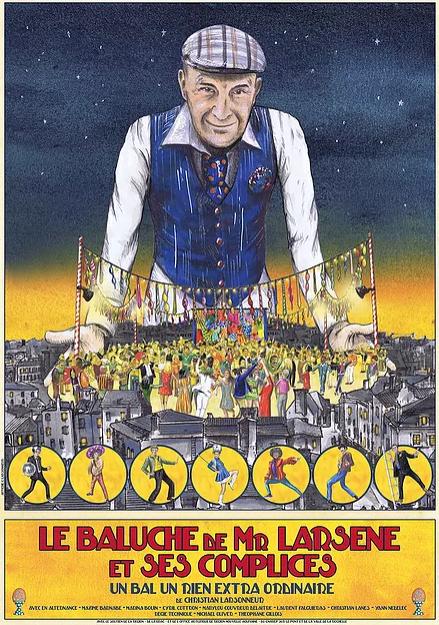 Affiche Le Baluche de Mr Larsene et ses Complices